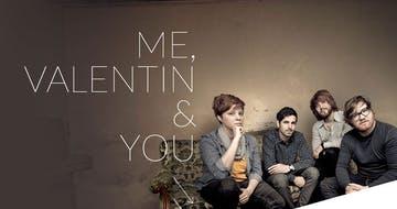 Me, Valentin & You Thumbnail Preview