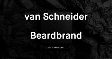 van Schneider x  Beardbrand Thumbnail Preview