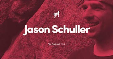 Yo! Podcast #004 – Jason Schuller – Product Designer, Founder Leeflets