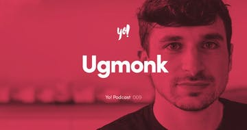 Yo! Podcast #009 – Jeff Sheldon – Ugmonk