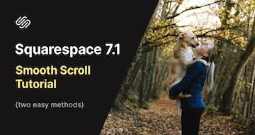 How to Smooth Scroll to sections with Squarespace 7.1
