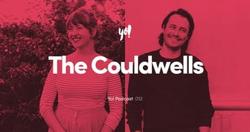 Yo! Podcast #012 – Meagan & Andrew Couldwell